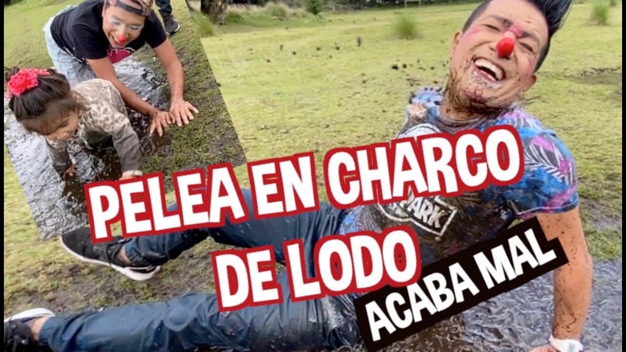 PELEA EN CHARCO DE LODO  / ACABA MAL / LOS DESTRAMPADOS