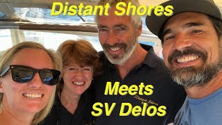 Distant Shores Meets SV Delos