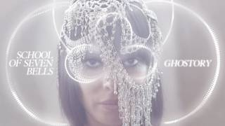 School of Seven Bells - The Night [Audio Stream]