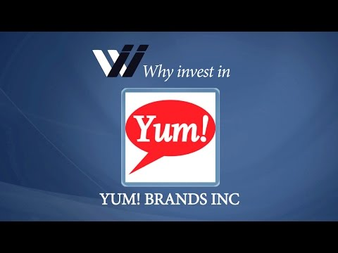 Yum-Brands-Inc - Why Invest in