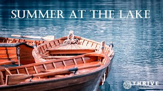 Thrive Church Online, Summer by the Lake, Part 1, 7.19.21