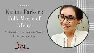 Folk Music of Africa. JCAL Education at Home with Karina Parker
