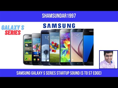 Samsung Galaxy S Series Startup Sound (S To S7 Edge)