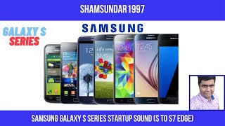 Samsung Galaxy S Series Startup Sound (S To S7 Edge)(, 2016-07-10T05:13:05.000Z)
