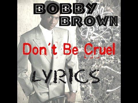 DON'T BE CRUEL - BOBBY BROWN (LYRICS) 80S HITS