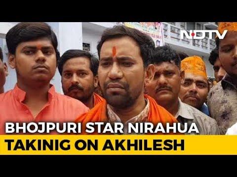 In Azamgarh, Bhojpuri Actor Amplifies Star Power To Fight Akhilesh Yadav