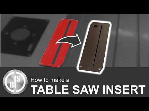 How to make a Table Saw Insert | Zero Clearance Insert