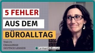 challenge deutsch lernen tag 6 5 peinliche fehler aus dem broalltag