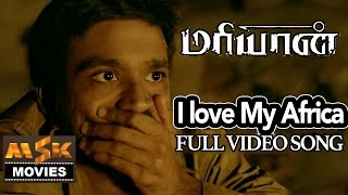 Cover images Maryan Movie Video Songs - I Love My Africa Song HD - Dhanush, Parvathi Menon