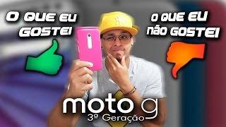O que eu gostei e não gostei no Motorola Moto g 3ª geração /2015