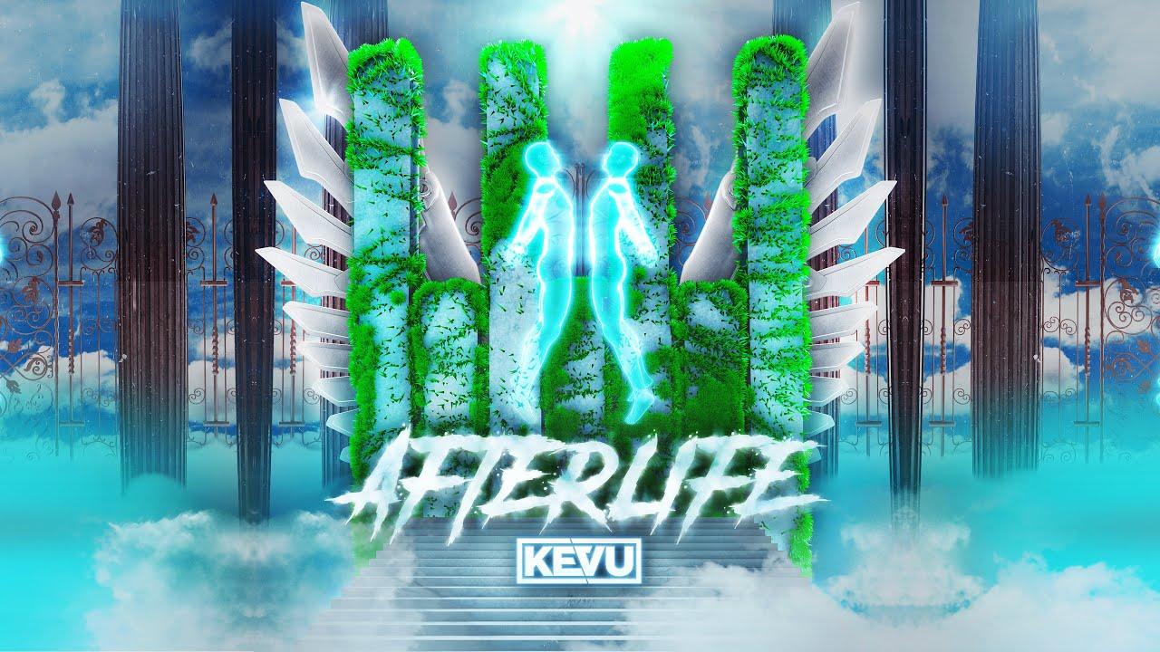KEVU - Afterlife