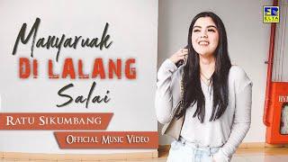 Download lagu Ratu Sikumbang - Manyaruak Di Lalang Sahalai [Lagu Minang Terbaru 2019] Official Music Video