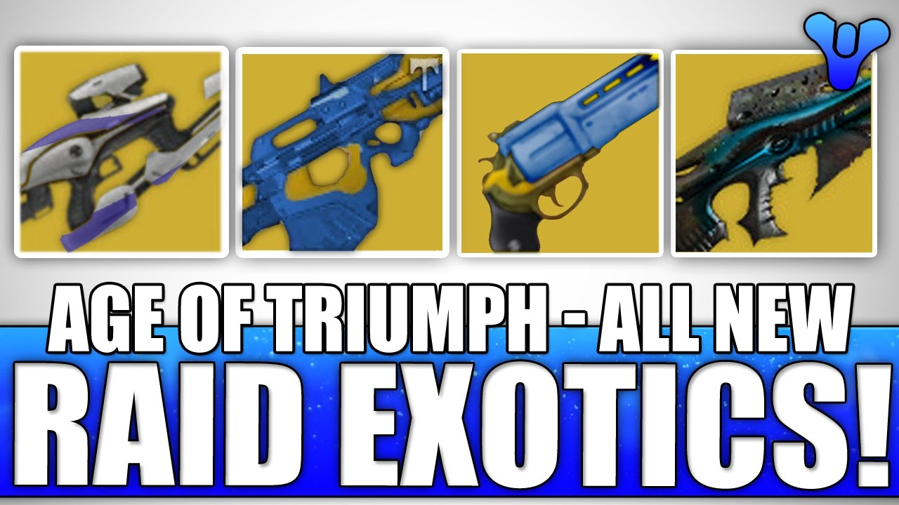 age of triumph new raid exotics adept weapons! all you need to