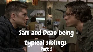 Sam and Dean being typical siblings (Part 2)