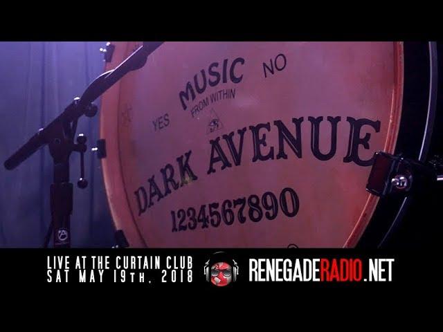 Dark Avenue live at Curtain Club Sat May 19th, 2018