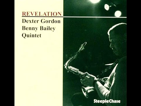 Dexter Gordon & Benny Bailey Quintet - At Ronnie's