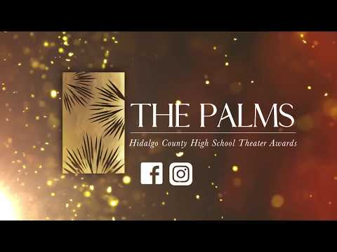 The Palms: Hidalgo County High School Theatre Awards
