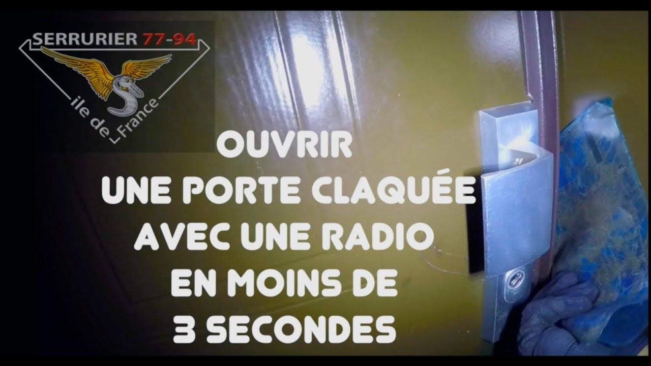 Ouvrir une porte claqu e avec une radio en 3 secondes - Comment ouvrir une porte blindee avec une radio ...