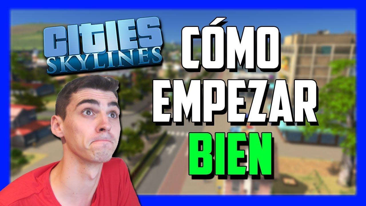 Cómo empezar en Cities Skylines | Guia Inicio COMPLETA | Gameplay Tutorial en Español
