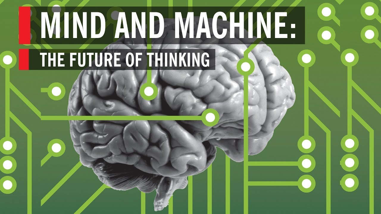 Mind and Machine: The Future of Thinking