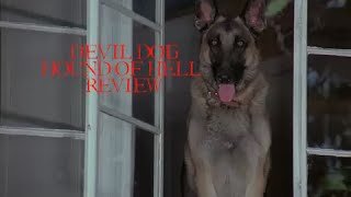 Devil Dog Hound of Hell Review