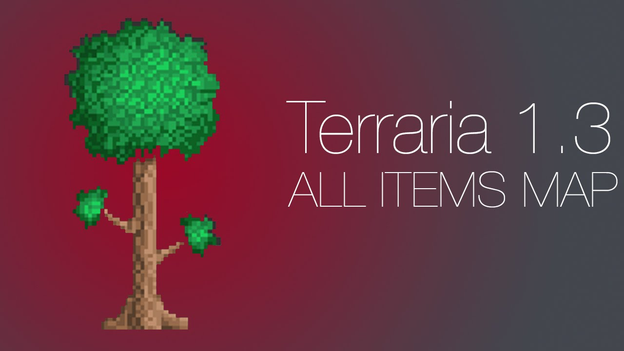 Terraria 1 3 all items map youtube