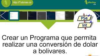 operadores – pSeint (conversion dolar a bolivar)