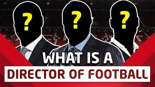 What Is A Director Of Football? Manchester United's New Appointment Explained