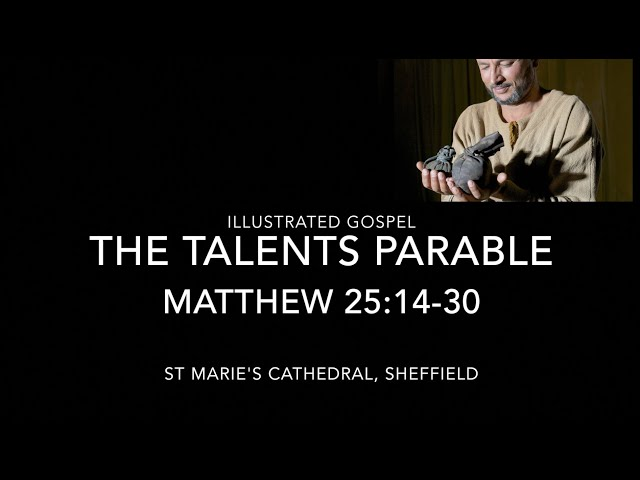 Illustrated Gospel / Parable of the Talents / Matthew 25:14-30 / 33rd Sunday Year A / 14-15 Nov 2020