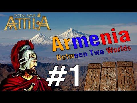 Սպիտակ Հոների հարձակումը պարսիկների վրա - Armenia #1 Attila Total War - Armenian/Հայերեն