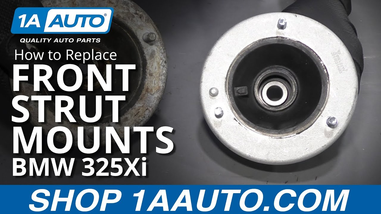 How to Replace Front Strut Mounts 01-05 BMW 325Xi