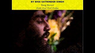 Raag Basant - Dekh Fool Fool Foolae - Satninder Singh Bodel
