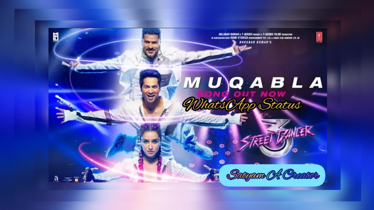 MUQABLA WhatsApp Status Song From Movie STREET DANCER | Varun Dhawan Shraddha Kapoor Prabhu Deva |