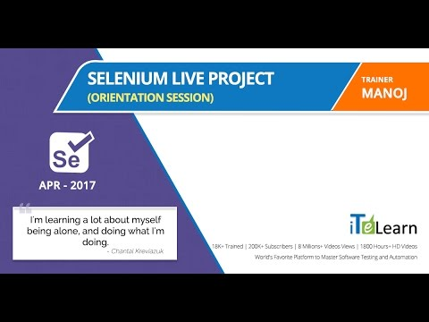 Selenium Live Project  Orientation Session for beginners