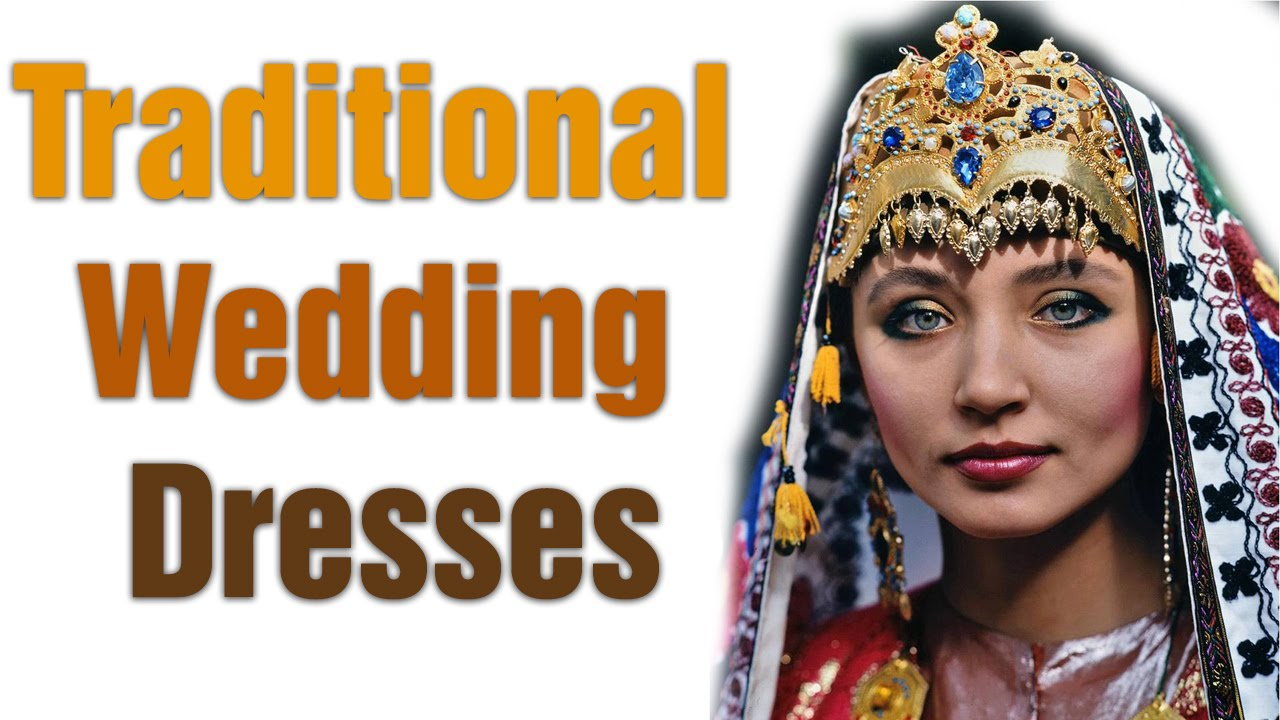 Wedding Dresses Around The World: Traditional Wedding Dresses Around The World From India To