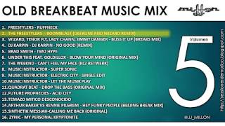 OLD BREAKBEAT MUSIC MIX 5