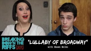 Breaking Down The Riffs w/ Natalie Weiss -- Episode 22: The Next Broadway Boy?