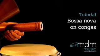 Bossa nova on congas, free lesson