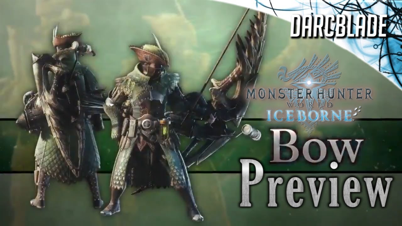 Bow MHW Iceborne Weapon Preview Trailer - English