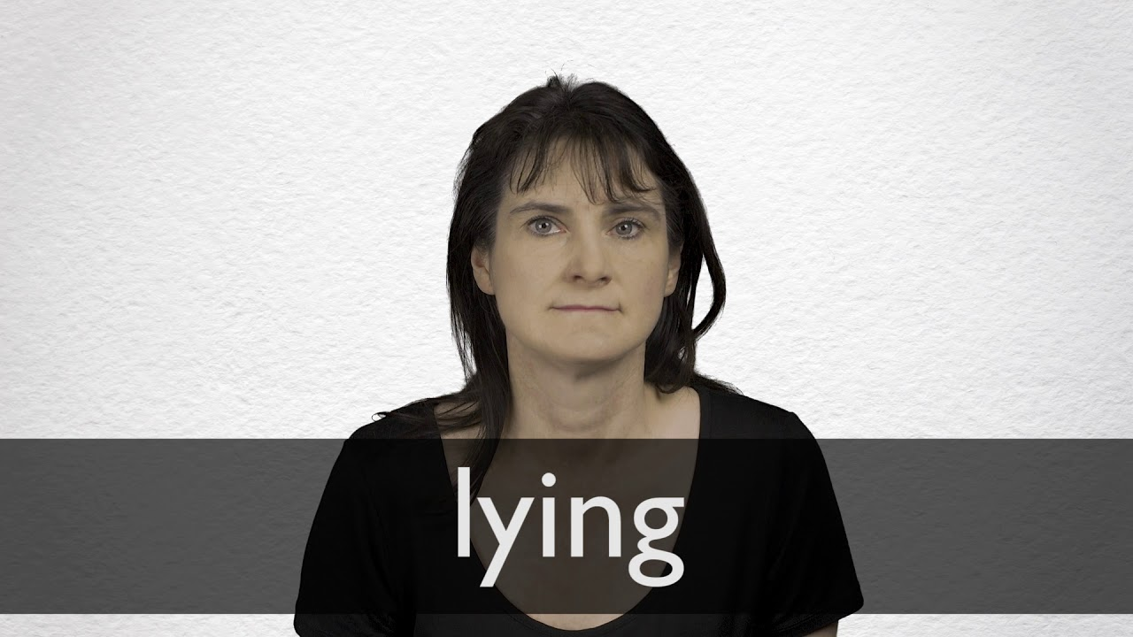 How to pronounce LYING in British English