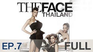 The Face Thailand Season 2 : Episode 7 FULL : 28 พฤศจิกายน 2558