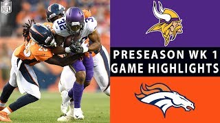 vikings vs broncos highlights nfl 2018 preseason week 1