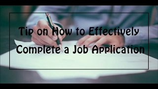 How to Complete a J๐b Application