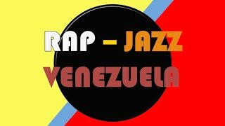 TOP 17 Raperos Rap-Jazz de Venezuela 2015
