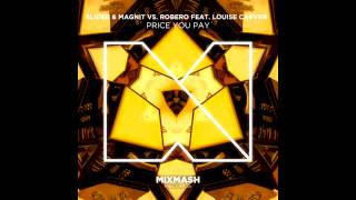 Slider & Magnit vs. Robero ft. Louise Carver - Price You Pay (Radio Mix)