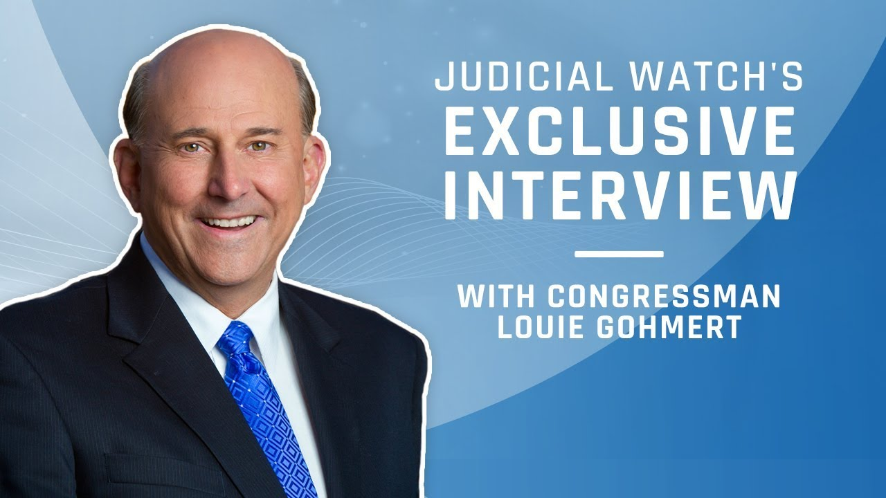Judicial Watch - Rep. Louie Gohmert Discusses the 'Immoral, Unethical Efforts' of Robert M