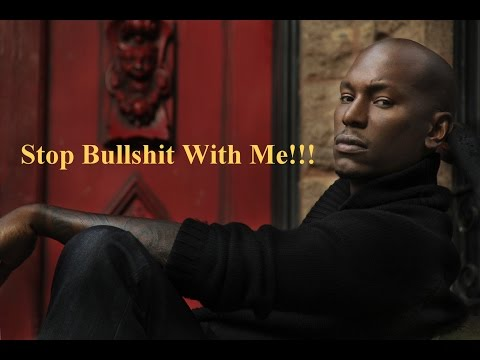 STOP BULLSHIT - Motivational Video (Fitness and Life Motivation) Tyrese Gibson PART 1