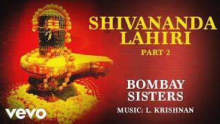Shivananda Lahiri Part 2 - Shivananda Lahiri | Bombay Sisters | Mantra Chant
