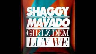 "Girlz Dem Luv We - Shaggy feat. Mavado ""Official"" (Girls Dem Love We)"