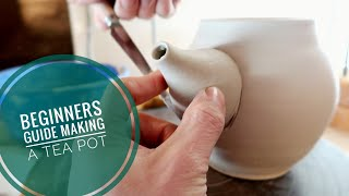 Beginners guide to making a functional TEA POT